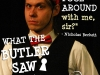 WHAT THE BUTLER SAW / Cast