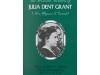 """""""The Personal Memoirs of Julia Dent"""" by Julia Dent Grant"""