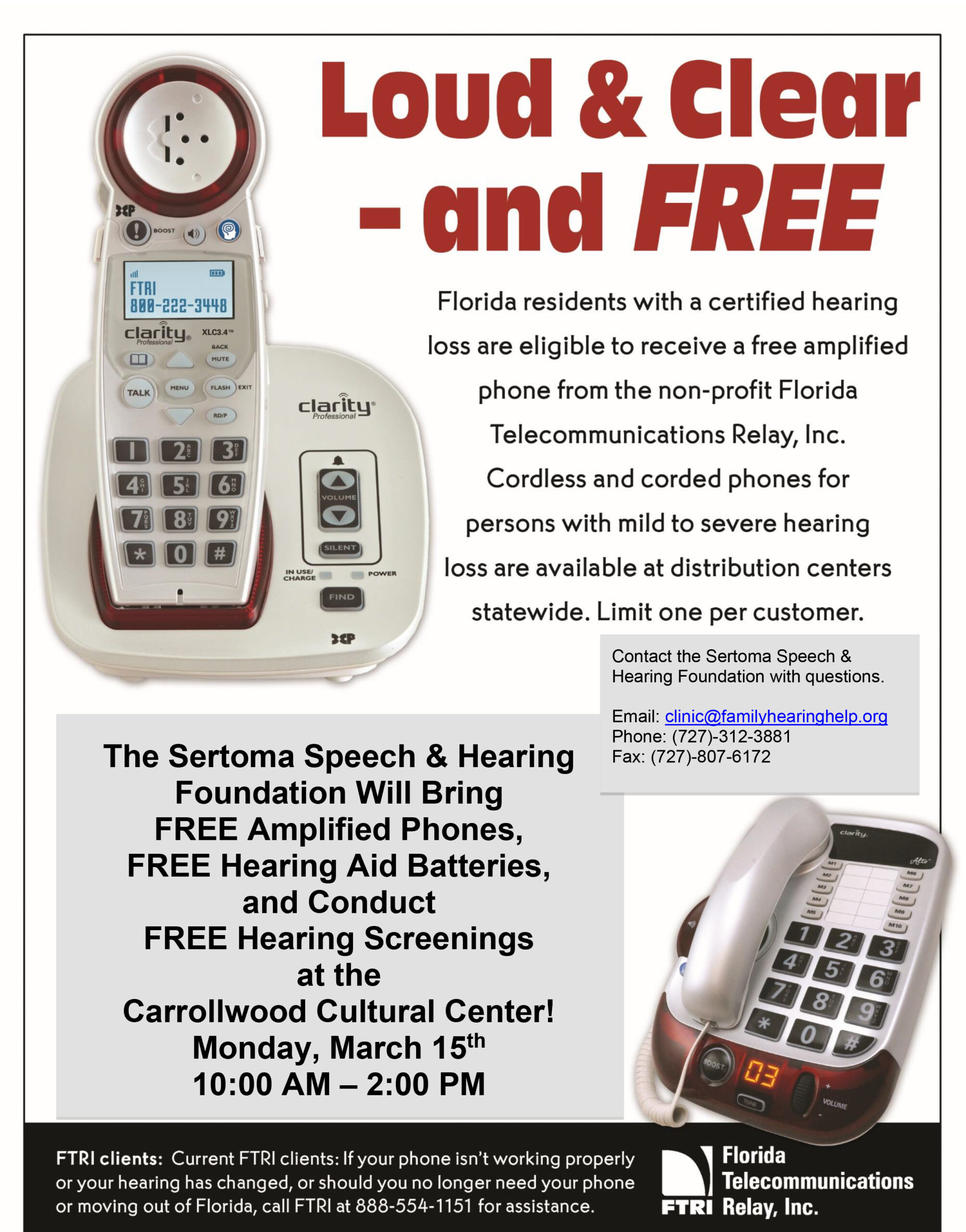Loud & Clear Community Events w. The Sertoma Speech & Hearing Foundation @ Carrollwood Cultural Center (Parking Lot)