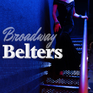 BROADWAY BELTERS @ Carrollwood Cultural Center (Main Theatre)